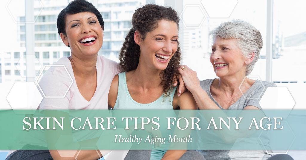 Healthy Aging Month Skincare Tips