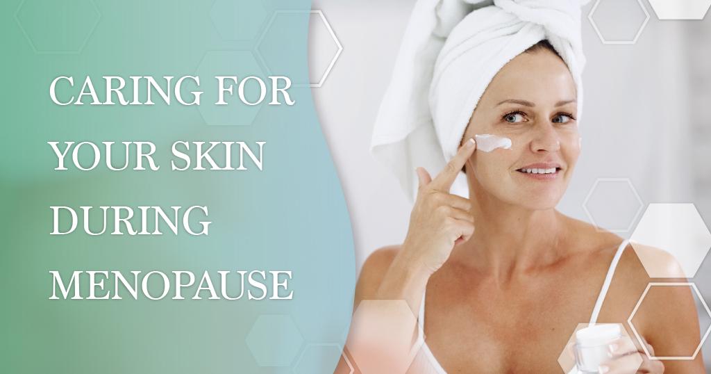Menopause Skincare